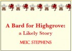 A Bard for High Grove by Meic Stephens