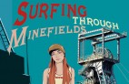 Surfing through Minefields