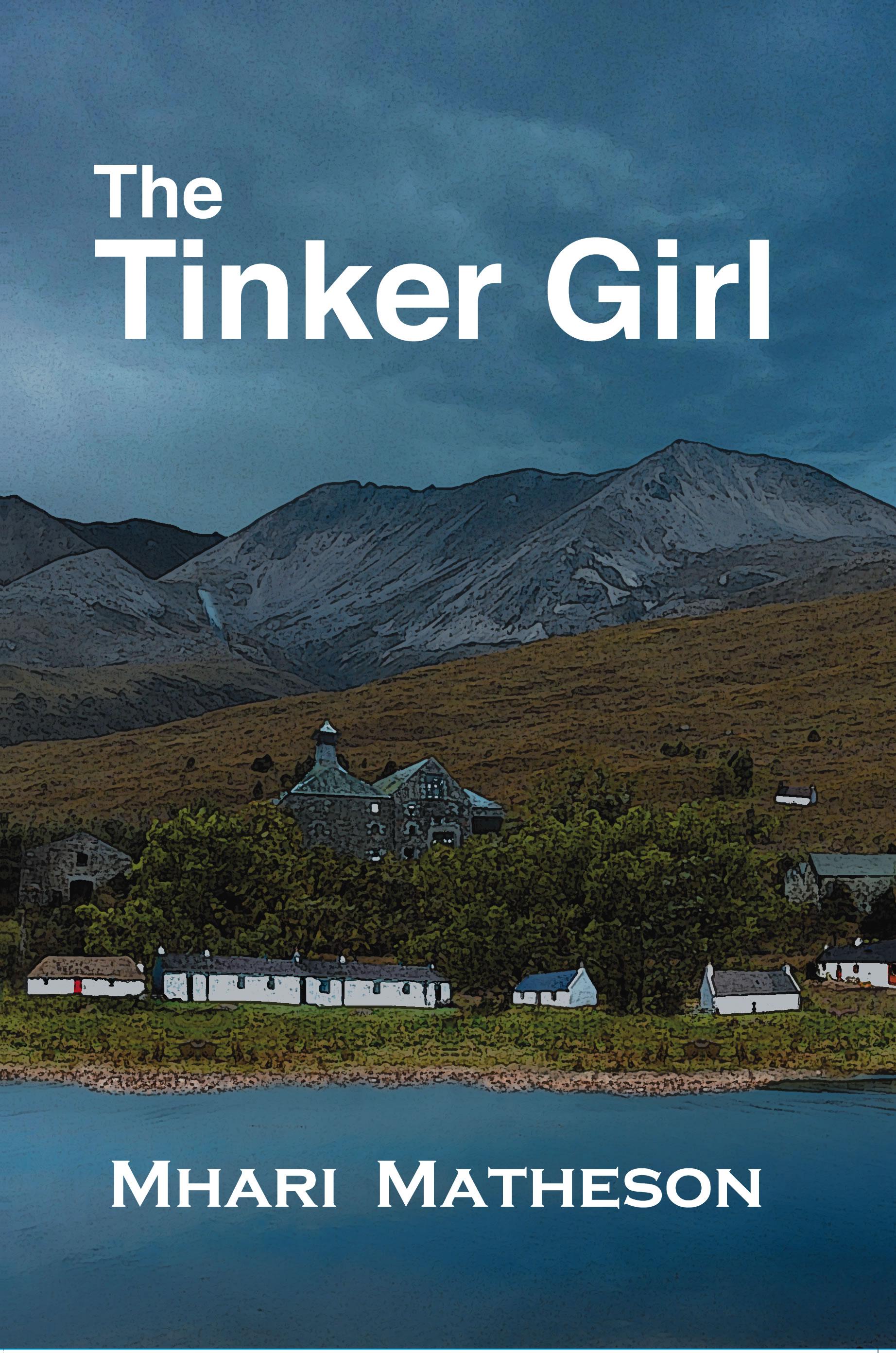 The Tinker Girl - Mhari Matheson