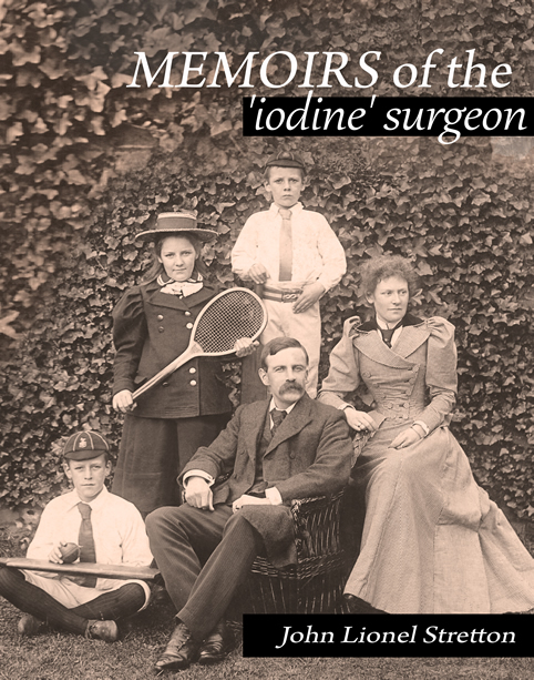 Memoirs of the Iodine Surgeon
