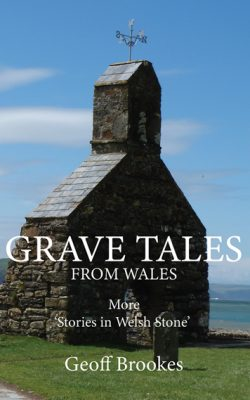 Grave Tales from Wales